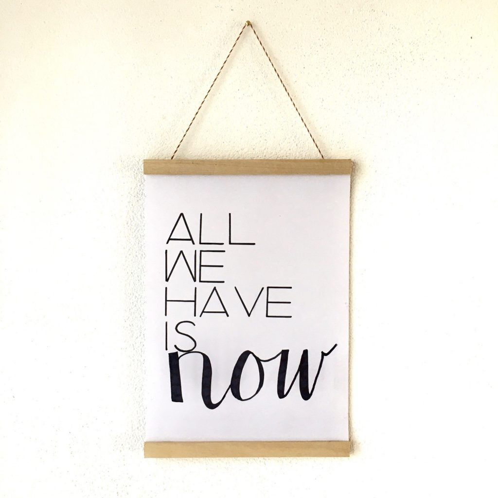 handletter poster + posterhanger All we have is now
